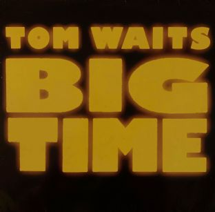 Tom Waits - Big Time (LP) (G++/G++)
